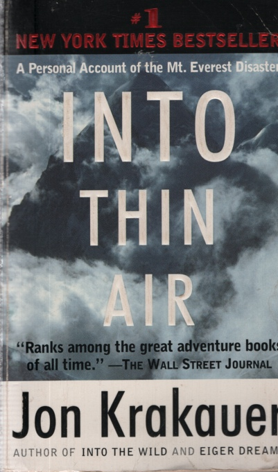 Image for INTO THIN AIR A Personal Account of the Mount Everest Disaster