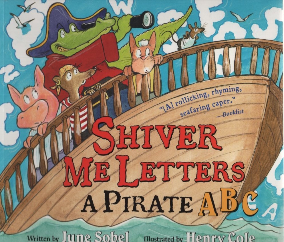 Image for SHIVER ME LETTERS  A Pirate ABC