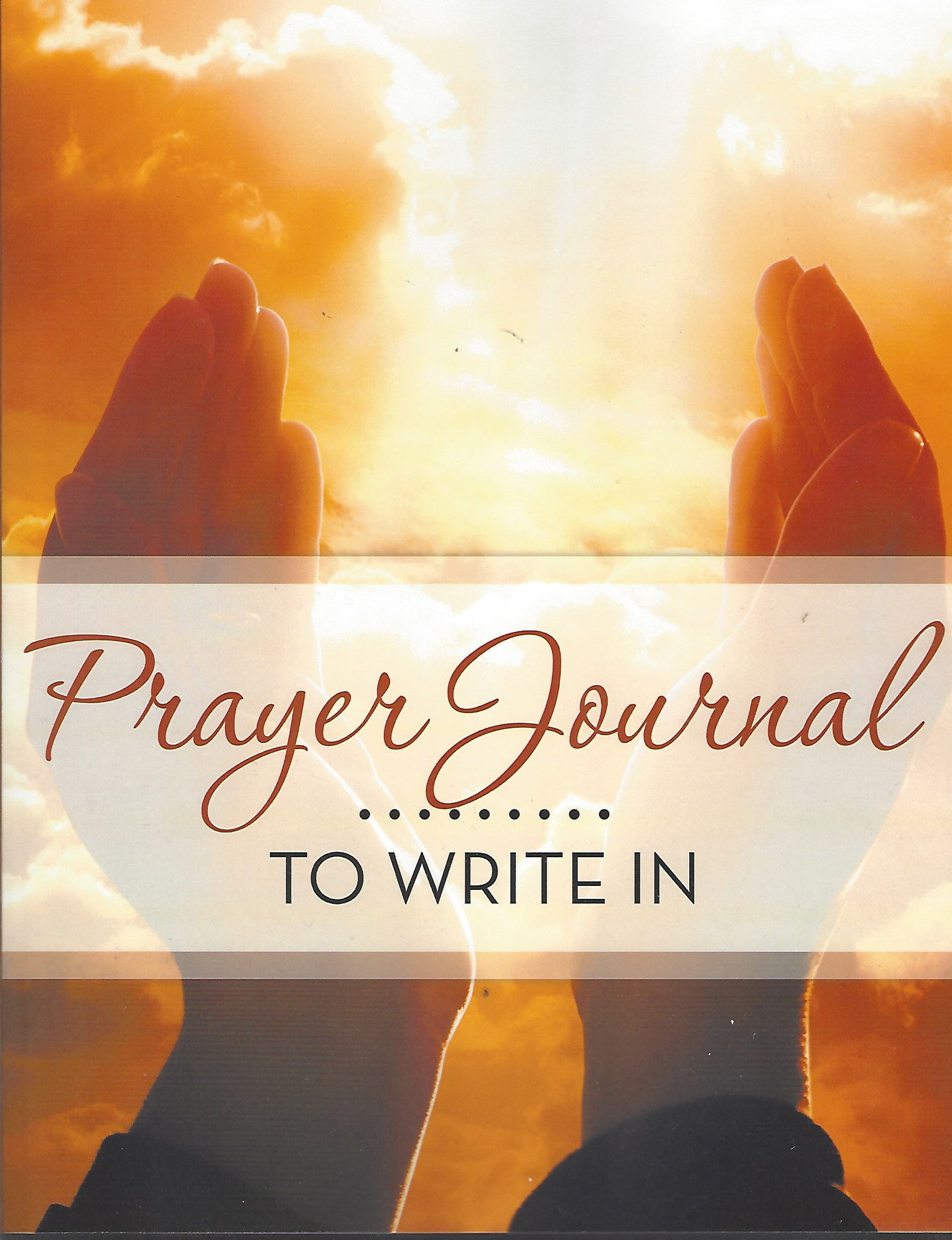 Image for PRAYER JOURNAL......TO WRITE IN My Pages of Prayers