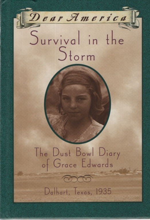 Image for SURVIVAL IN THE STORM: THE DUST BOWL DIARY OF GRACE EDWARDS