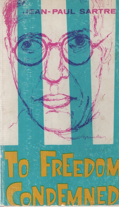 Image for JEAN PAUL SARTRE,TO FREEDOM CONDEMNED A Guide to His Philosophy