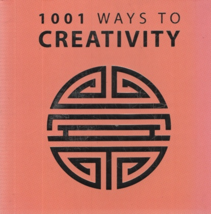 Image for 1001 WAYS TO CREATIVITY