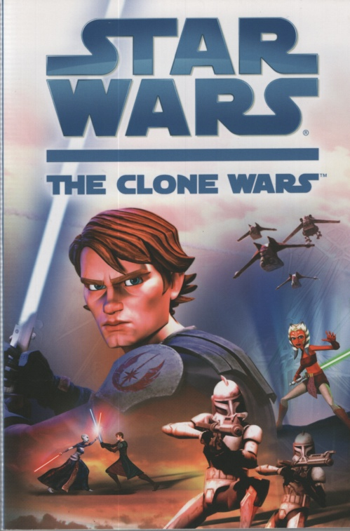 Image for STAR WARS: THE CLONE WARS Based on the Movie Star Wars: the Clone Wars