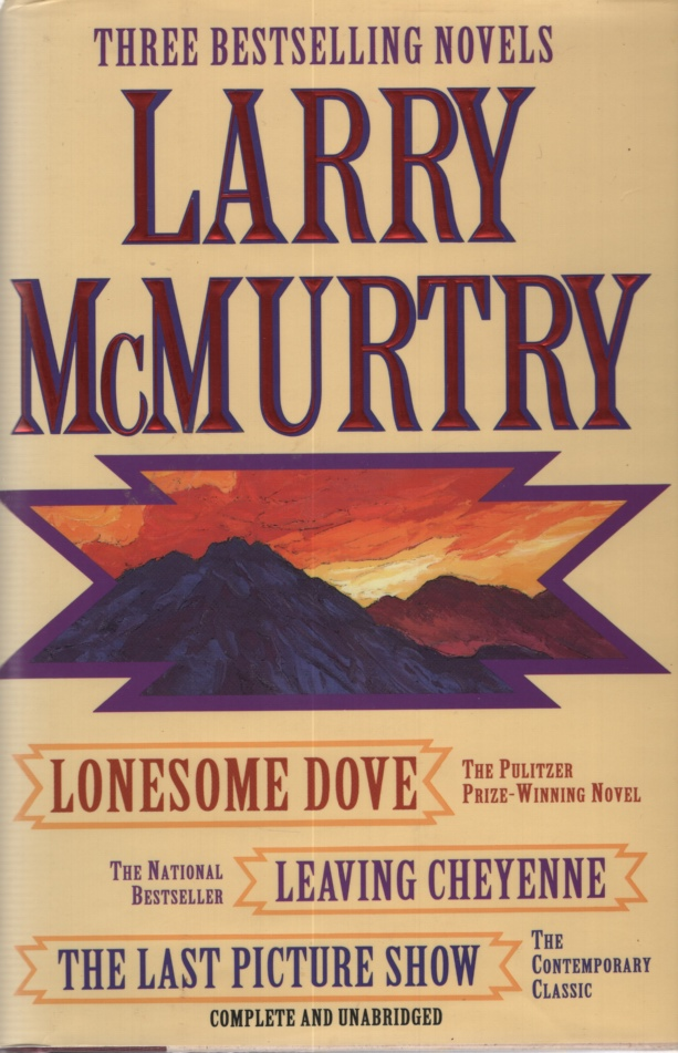 Image for THREE BESTSELLING NOVELS: LONESOME DOVE, LEAVING CHEYENNE AND THE LAST PICTURE SHOW