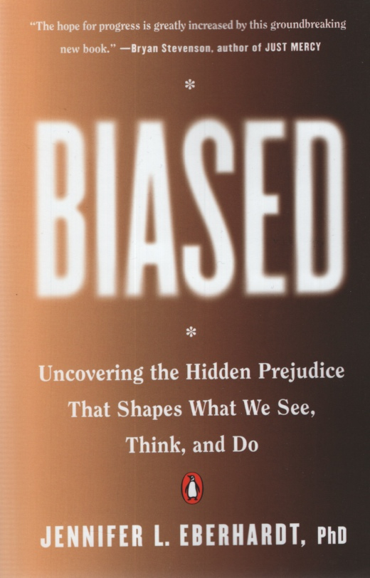Image for BIASED Uncovering the Hidden Prejudice That Shapes What We See, Think, and Do