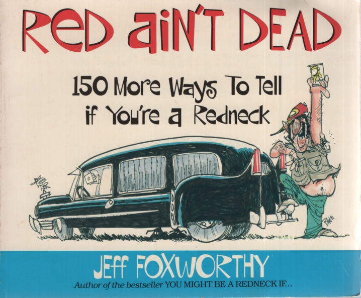 Image for RED AIN'T DEAD 150 More Ways to Tell if You're a Redneck