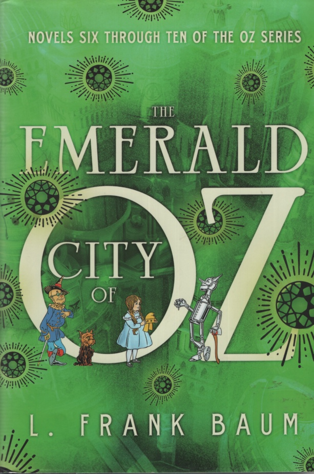 Image for THE EMERALD CITY OF OZ Novels 6 Through10 of the Oz Series