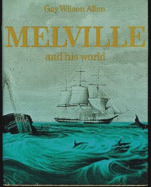 Image for MELVILLE AND HIS WORLD
