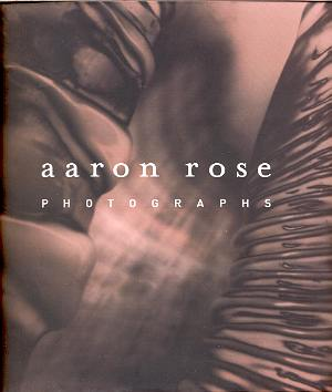 Image for AARON ROSE: PHOTOGRAPHS