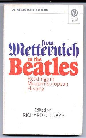 Image for FROM METTERNICH TO THE BEATLES Readings in Modern European History