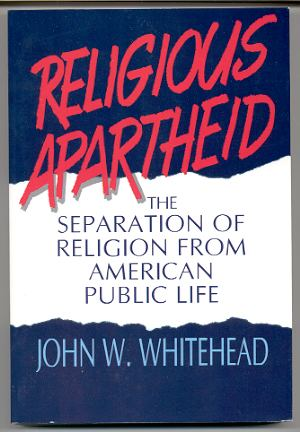 Image for RELIGIOUS APARTHEID The Separation of Religion from American Public Life