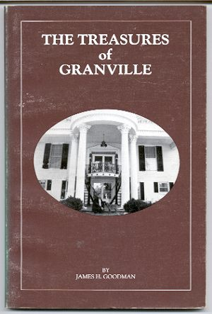 Image for THE TREASURES OF GRANVILLE: POEMS AND SONGS IN THE TRADITIONAL STYLE FROM A SOUTHERN PLANTATION