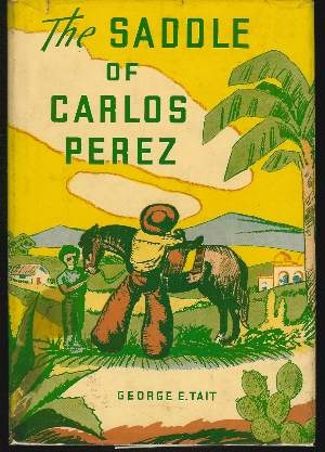 Image for THE SADDLE OF CARLOS PEREZ