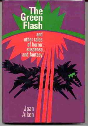 Image for THE GREEN FLASH AND OTHER TALES OF HORROR, SUSPENSE, AND FANTASY