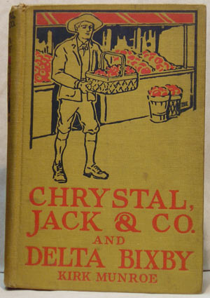 Image for CHRYSTAL, JACK & CO. AND DELTA BIXBY; TWO STORIES