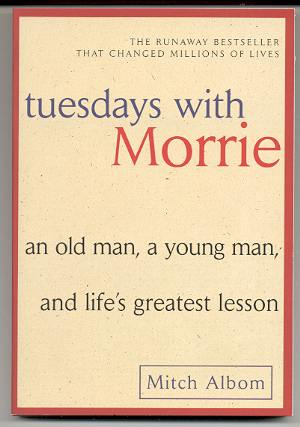 Image for TUESDAYS WITH MORRIE