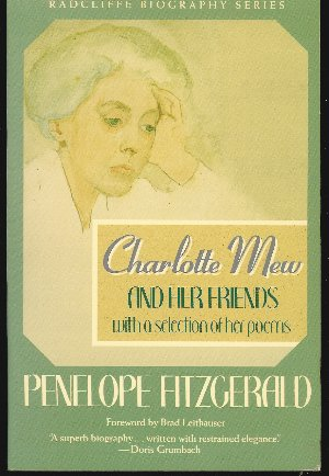 Image for CHARLOTTE MEW AND HER FRIENDS With a Selection of Her Poems