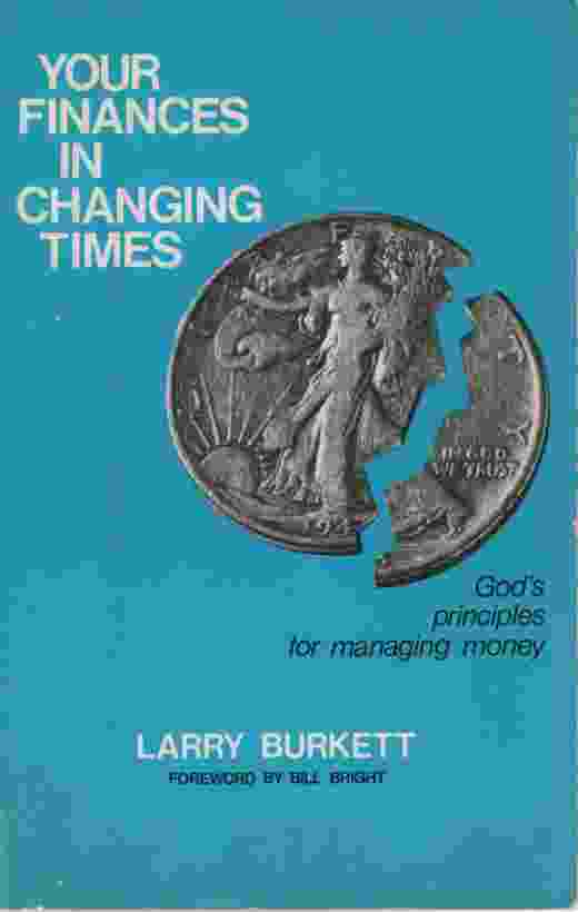 Image for YOUR FINANCES IN CHANGING TIMES God's Principles for Managing Money