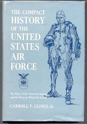 Image for THE COMPACT HISTORY OF THE UNITED STATES AIR FORCE