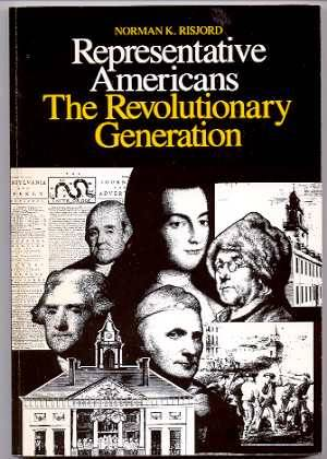 Image for REPRESENTATIVE AMERICANS: THE REVOLUTIONARY GENERATION