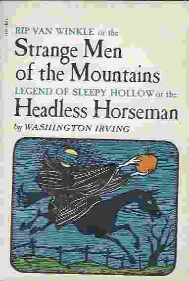 Image for RIP VAN WINKLE OR THE STRANGE MEN OF THE MOUNTAINS AND LEGEND OF SLEEPY HOLLOW OR THE HEADLESS HORSEMAN
