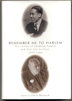 Image for REMEMBER ME TO HARLEM The Letters of Langston Hughes and Carl Van Vechten, 1925 - 1964