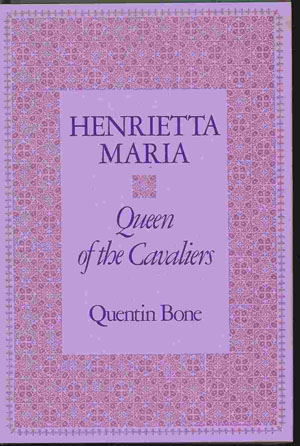 Image for HENRIETTA MARIA Queen of the Cavaliers