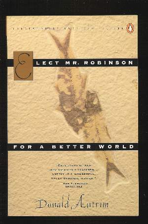 Image for ELECT MR ROBINSON FOR A BETTER WORLD
