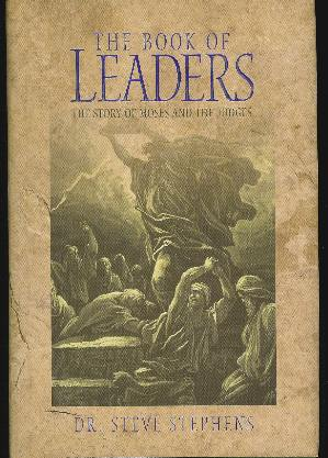 Image for THE BOOK OF LEADERS The Story of Moses and the Judges