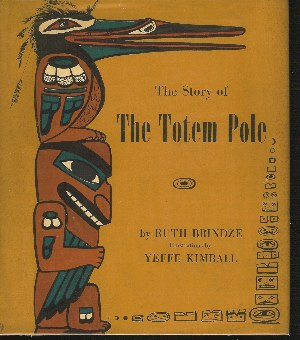 Image for THE STORY OF THE TOTEM POLE