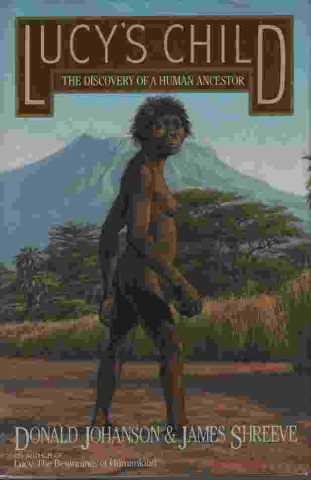 Image for LUCY'S CHILD  The Discovery of a Human Ancestor