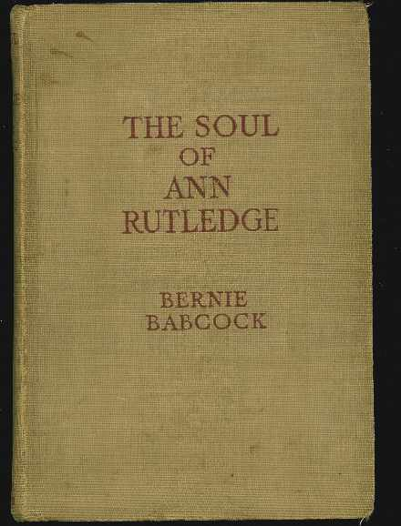 Image for THE SOUL OF ANN RUTLEDGE Abraham Lincoln's Romance