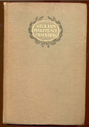 Image for THE PROSE WORKS OF WILLIAM MAKEPEACE THACKERAY: CATHERINE, MAJOR GAHAGAN ETC.