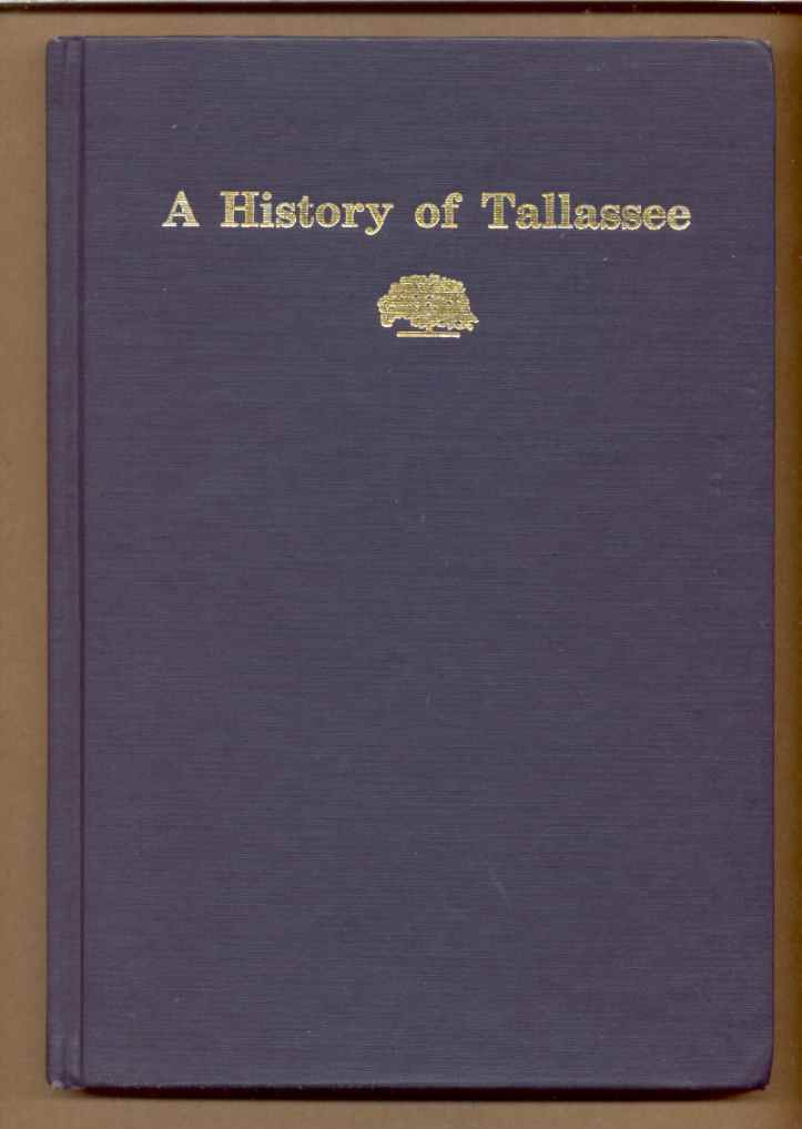 Image for A HISTORY OF TALLASSEE FOR TALLASSEEANS