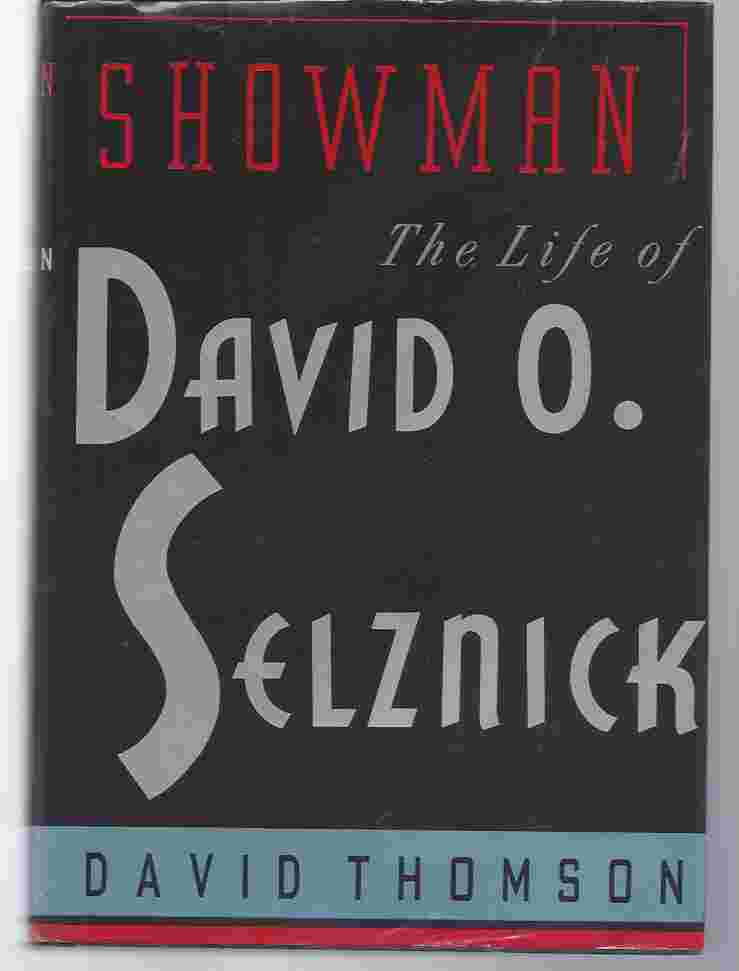 Image for SHOWMAN, THE LIFE OF DAVID O. SELZNICK