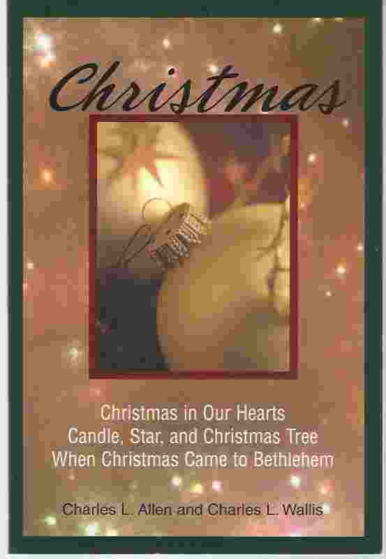 Image for CHRISTMAS Christmas in Our Hearts; Candle, Star, and Christmas Tree; When Christmas Came to Bethlehem