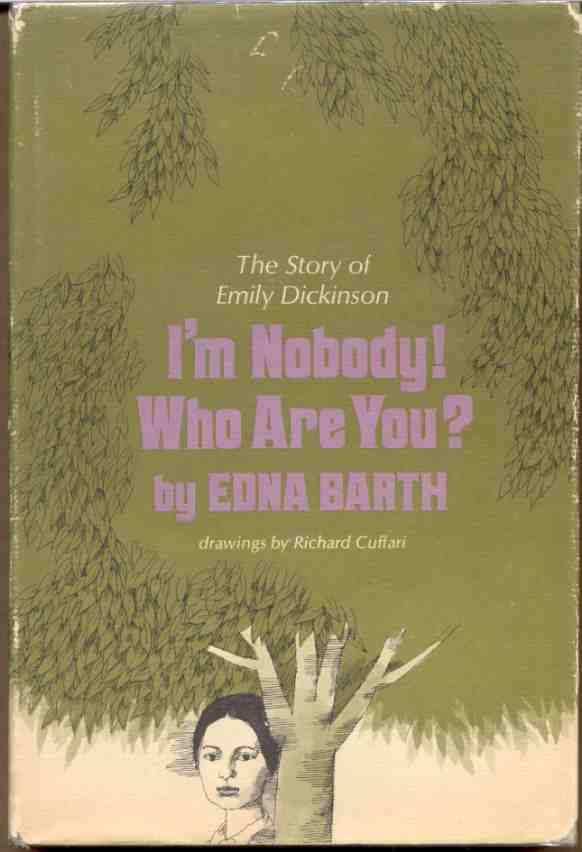 Image for I'M NOBODY! WHO ARE YOU? , THE STORY OF EMILY DICKINSON