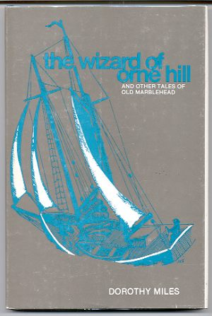 Image for THE WIZARD OF ORNE HILL AND OTHER TALES OF OLD MARBLEHEAD