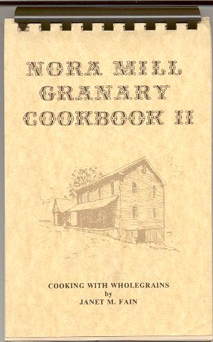 Image for COOKING WITH WHOLEGRAINS, NORA MILL GRANARY COOKBOOK II