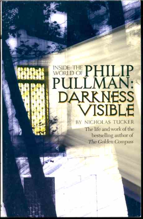 Image for INSIDE THE WORLD OF PHILIP PULLMAN: DARKNESS VISIBLE