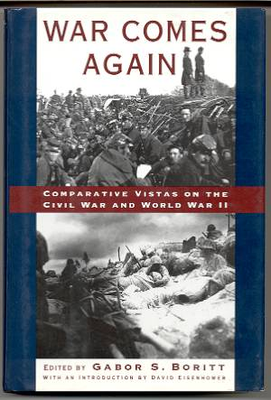 Image for WAR COMES AGAIN Comparative Vistas on the Civil War and World War II