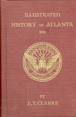 Image for ILLUSTRATED HISTORY OF ATLANTA 1879