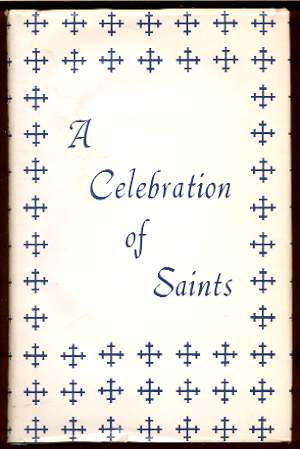 Image for A CELEBRATION OF SAINTS