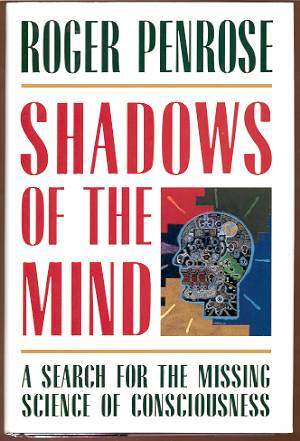 Image for SHADOWS OF THE MIND: A SEARCH FOR THE MISSING SCIENCE OF CONSCIOUSNESS