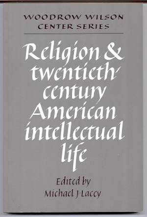 Image for RELIGION AND TWENTIETH-CENTURY AMERICAN INTELLECTUAL LIFE