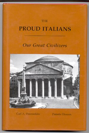 Image for THE PROUD ITALIANS: OUR GREAT CIVILIZERS