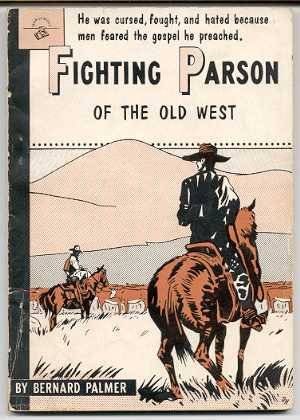 Image for FIGHTING PARSON OF THE OLD WEST