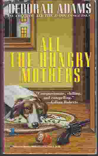 Image for ALL THE HUNGRY MOTHERS