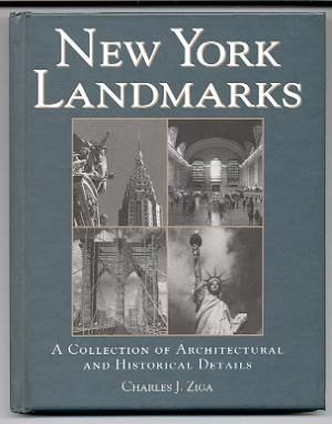 Image for NEW YORK LANDMARKS A Collection of Architectural and Historical Details