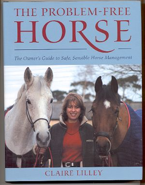 Image for THE PROBLEM-FREE HORSE The Owner's Guide to Safe, Sensible Horse Management